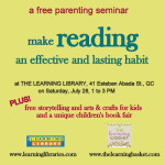 Make Reading An Effective and Lasting Habit – A Free Parenting Seminar