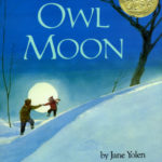Owl Moon: An Exercise in Choosing Go-Along Books