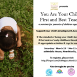 You Are Your Child's First and Best Teacher, A Parenting Seminar