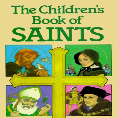 The-Children-s-Book-of-Saints-9780882711300