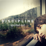 Discipline Spelled Out