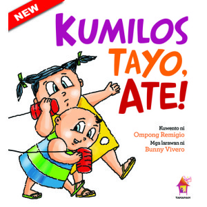 kumilos-tayo-ate