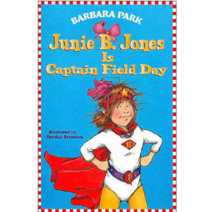 junie-b-jones-is-captain-field-day