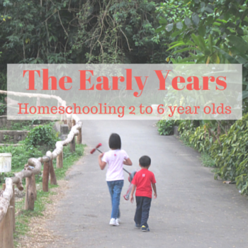 The Early Years: Homeschooling 2 to 6 Year Olds (June 25, Pasig City)