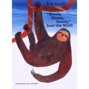 slowly-slowly-slowly-said-the-sloth