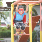 Starting Your Preschool Homeschool (Nov 18, 2017)
