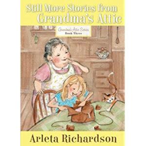 still-more-stories-from-grandmas-attic