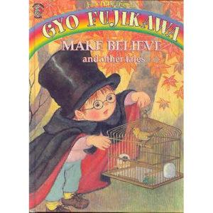 gyo-fujikawa-make-believe-and-other-tales